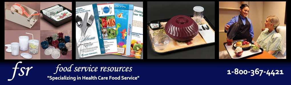 FSR - Food Service Products - Specializing in Health Care Food Service, 1-800-367-4421